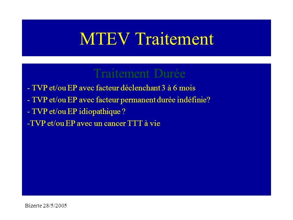 MTEV Traitement Traitement Durée