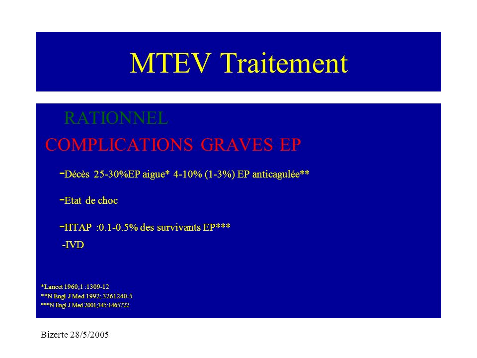 MTEV Traitement RATIONNEL COMPLICATIONS GRAVES EP