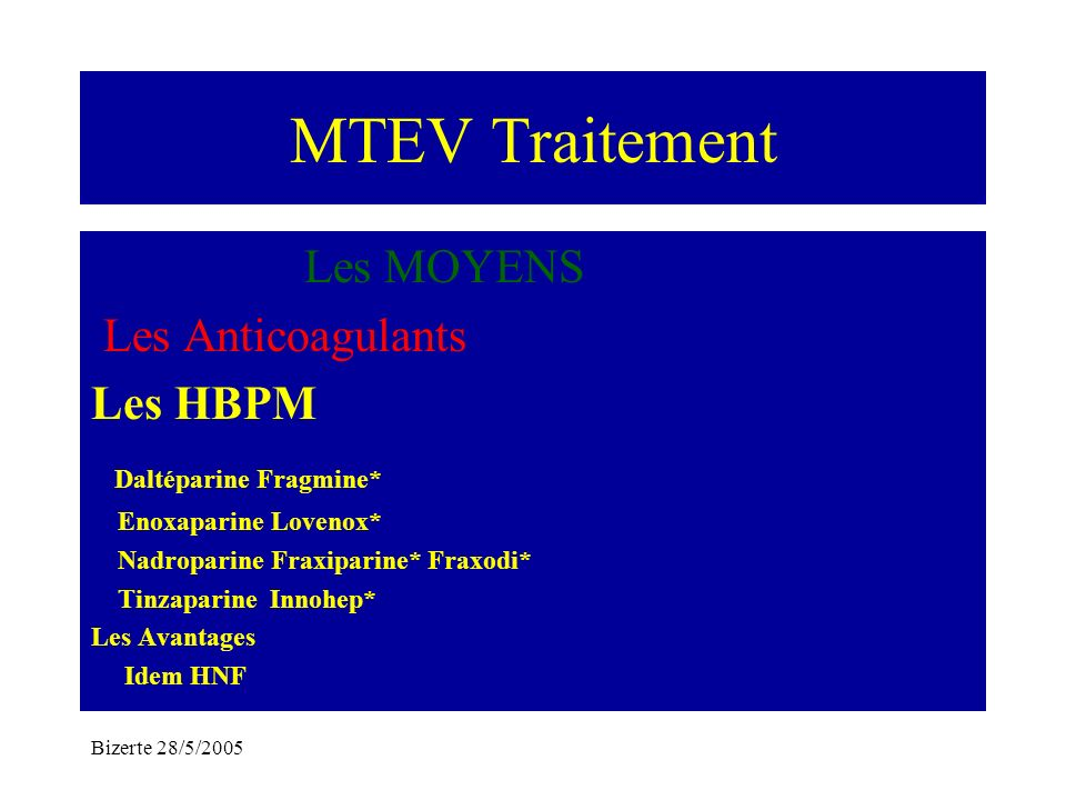 MTEV Traitement Les MOYENS Les Anticoagulants Les HBPM
