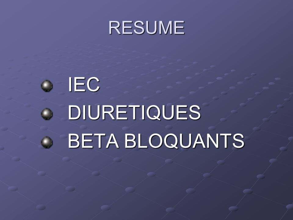 IEC DIURETIQUES BETA BLOQUANTS RESUME
