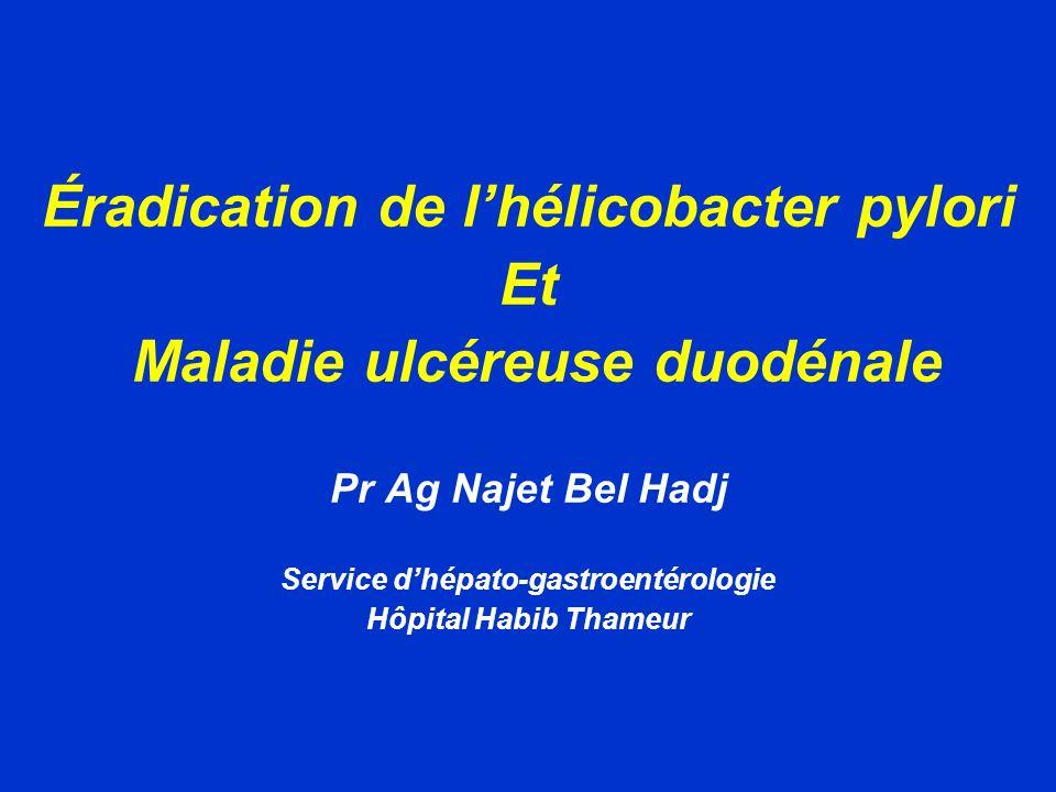 Éradication de l'hélicobacter pylori Et Maladie ulcéreuse duodénale