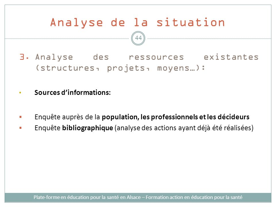 Analyse de la situation
