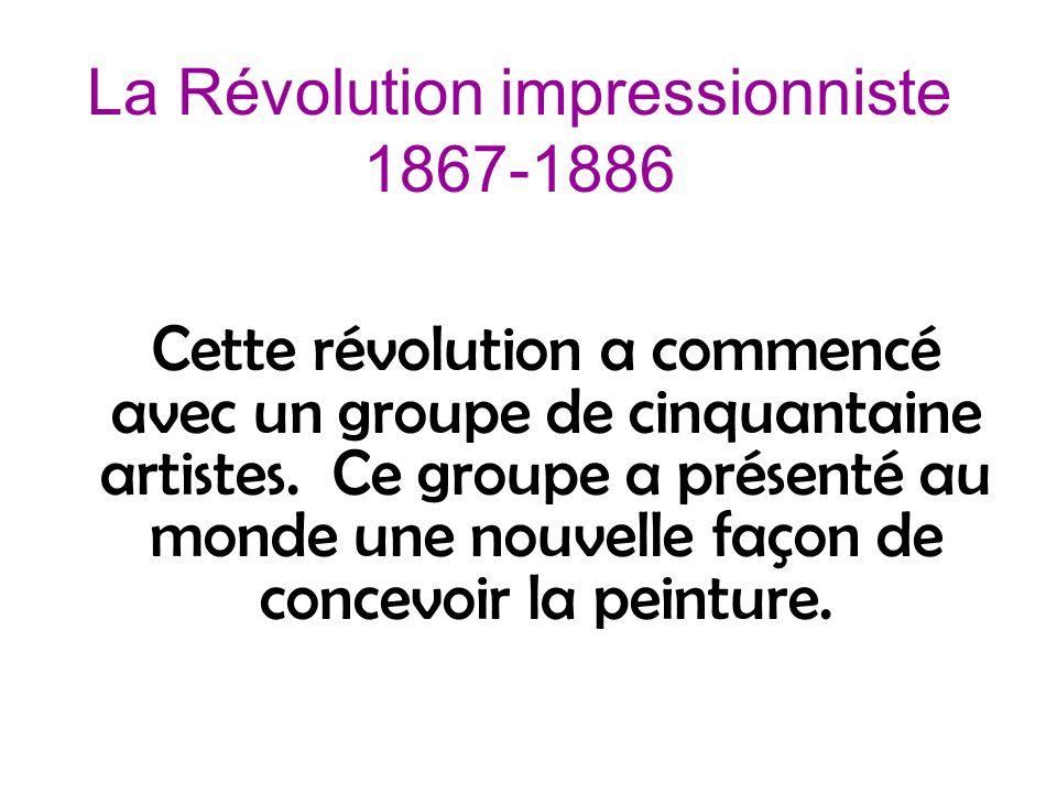La Révolution impressionniste 1867-1886