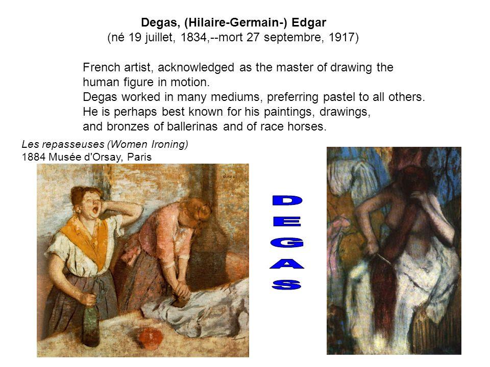 DEGAS Degas, (Hilaire-Germain-) Edgar