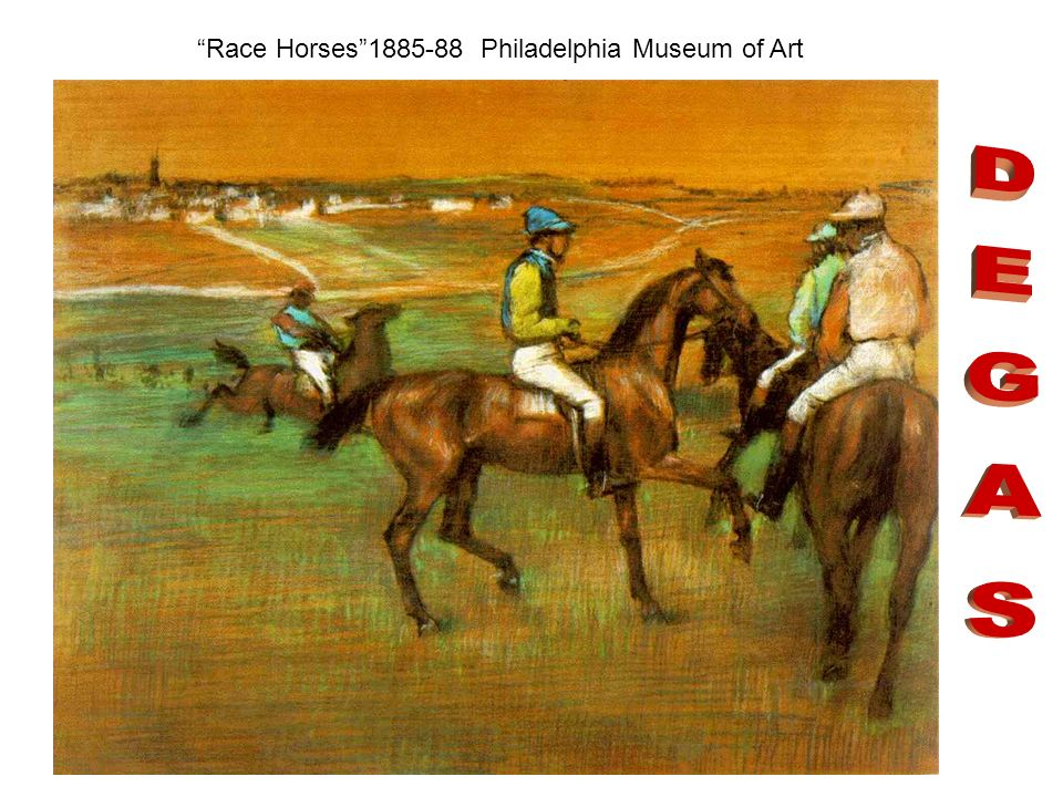 Race Horses 1885-88 Philadelphia Museum of Art