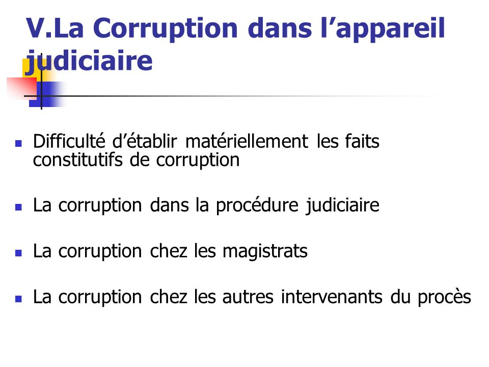 V.La Corruption dans l'appareil judiciaire