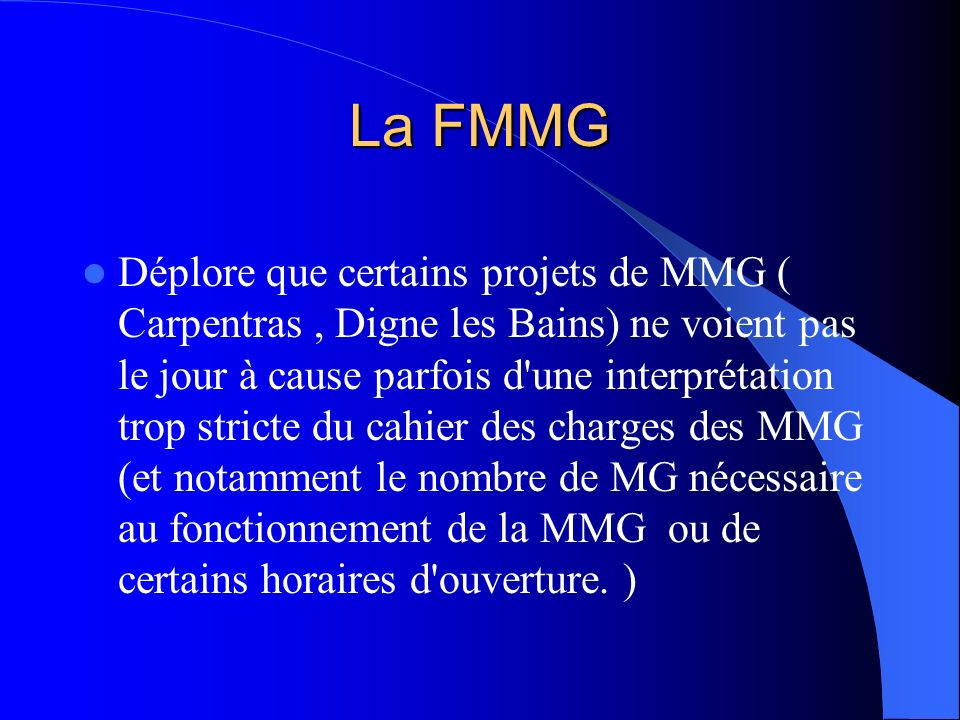 La FMMG