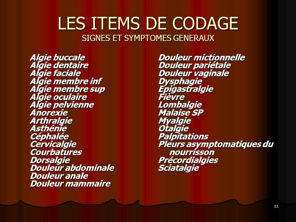 LES ITEMS DE CODAGE SIGNES ET SYMPTOMES GENERAUX