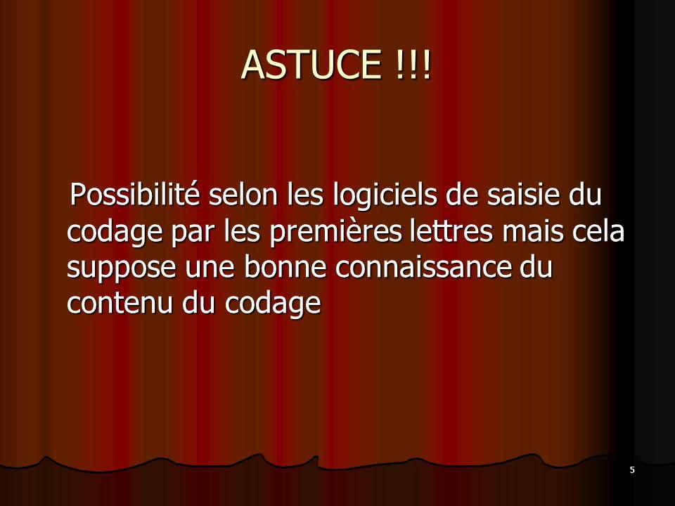 ASTUCE !!!