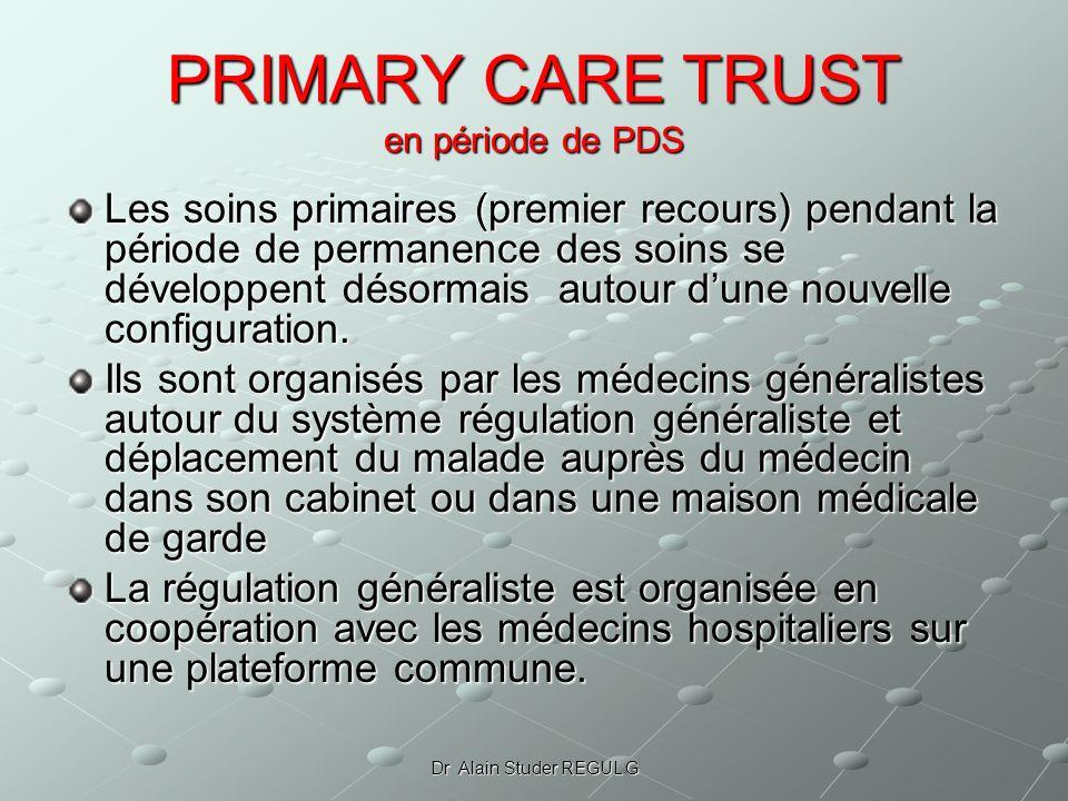 PRIMARY CARE TRUST en période de PDS