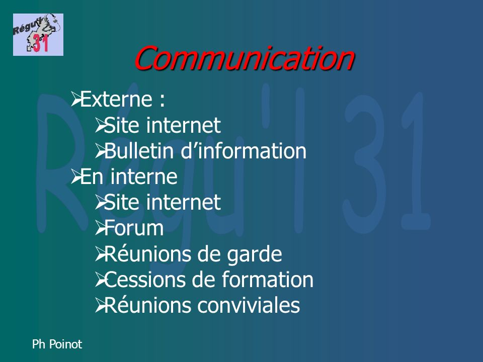 Communication Externe : Régu l 31 Site internet Bulletin d'information