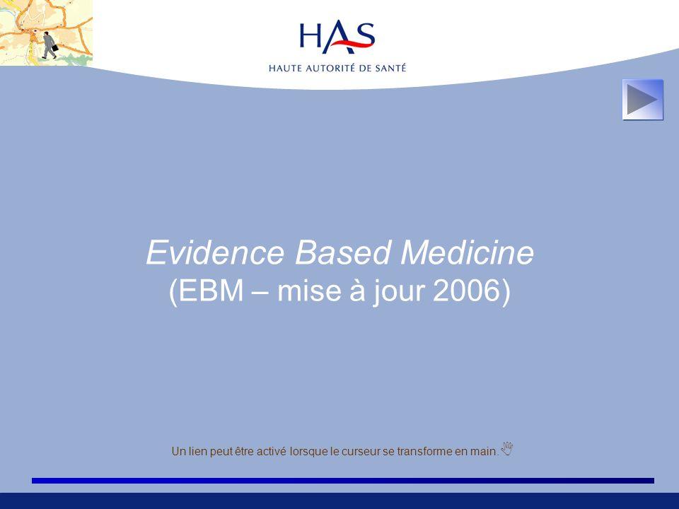 Evidence Based Medicine (EBM – mise à jour 2006)