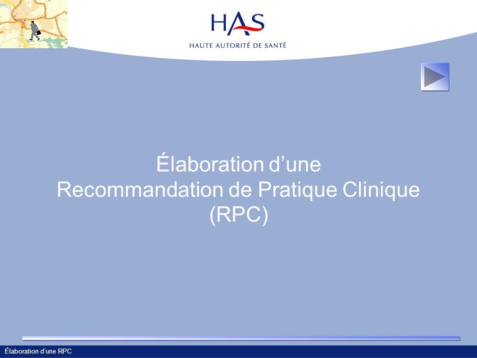 Élaboration d'une Recommandation de Pratique Clinique (RPC)