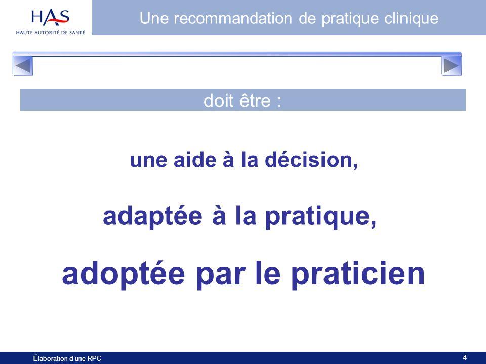 Une recommandation de pratique clinique