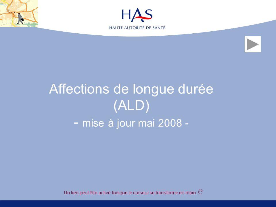 Affections de longue durée (ALD) - mise à jour mai 2008 -