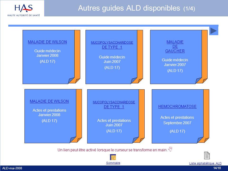  Autres guides ALD disponibles (1/4) MALADIE DE WILSON Guide médecin