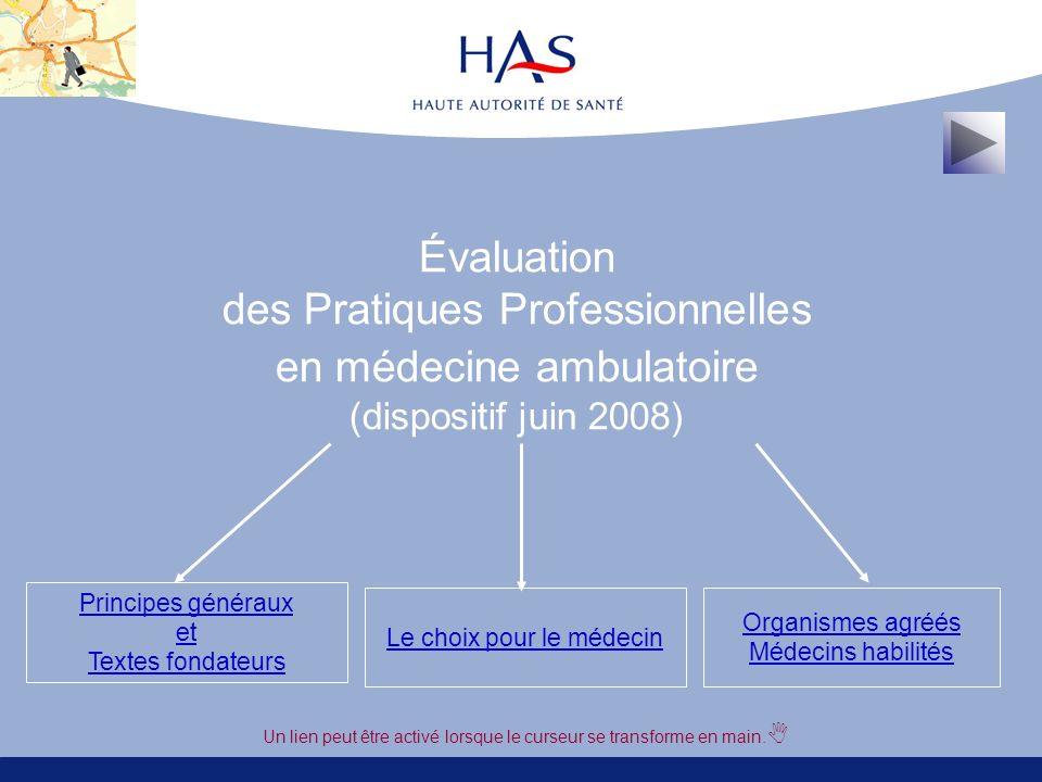Évaluation des Pratiques Professionnelles en médecine ambulatoire (dispositif juin 2008)