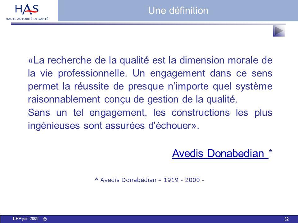 * Avedis Donabédian – 1919 - 2000 -