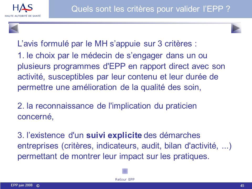 Quels sont les critères pour valider l'EPP