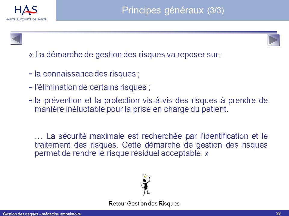 Principes généraux (3/3)