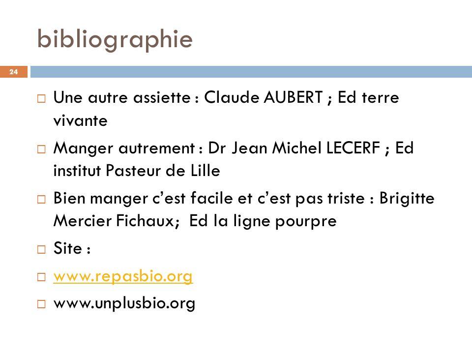 bibliographie Une autre assiette : Claude AUBERT ; Ed terre vivante