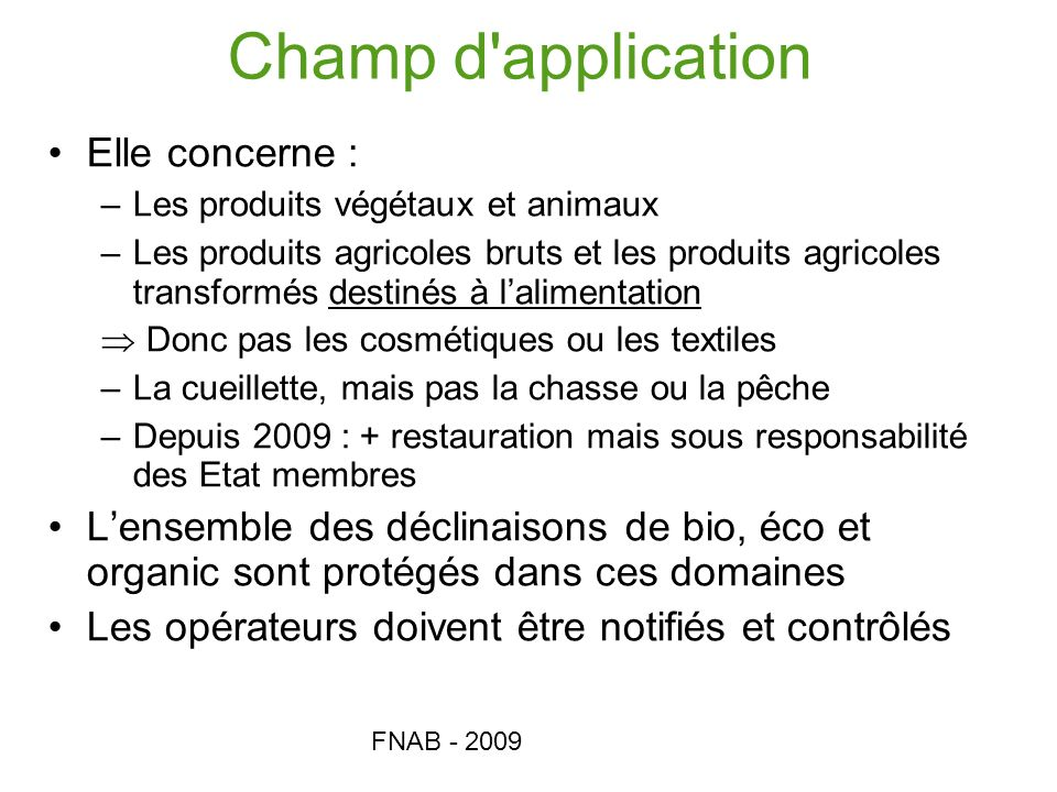 Champ d application Elle concerne :