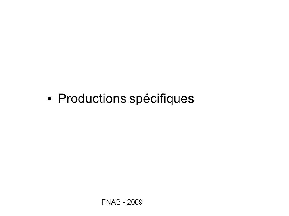 Productions spécifiques