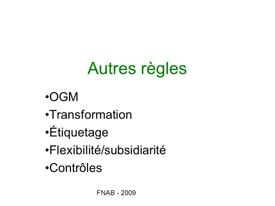 OGM Transformation Étiquetage Flexibilité/subsidiarité Contrôles