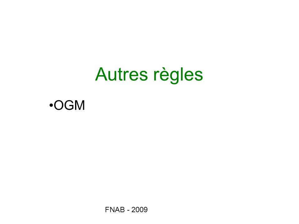 Autres règles OGM FNAB - 2009