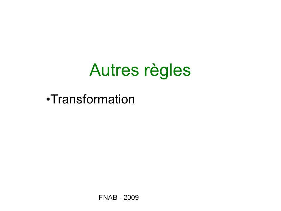 Autres règles Transformation FNAB - 2009