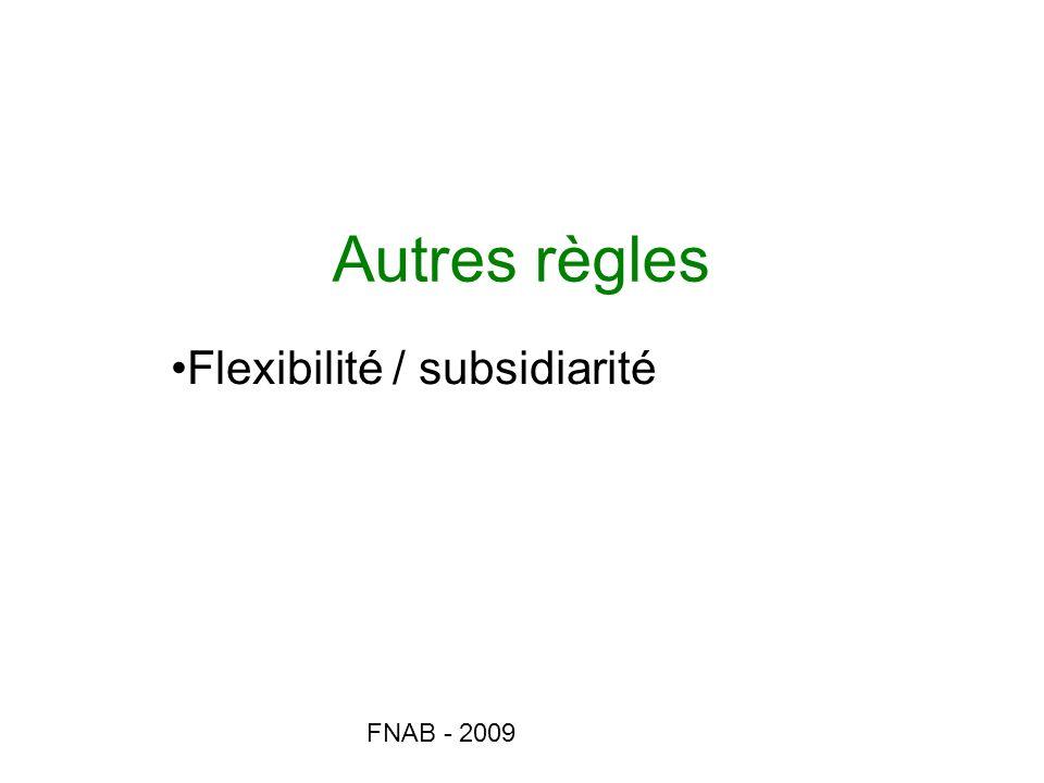 Flexibilité / subsidiarité