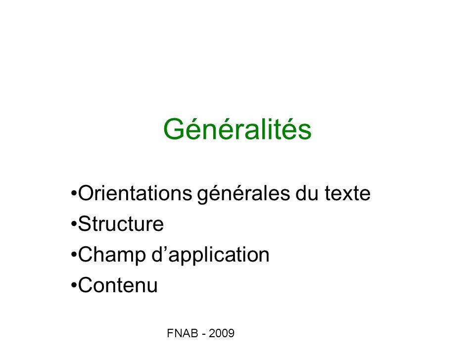 Orientations générales du texte Structure Champ d'application Contenu
