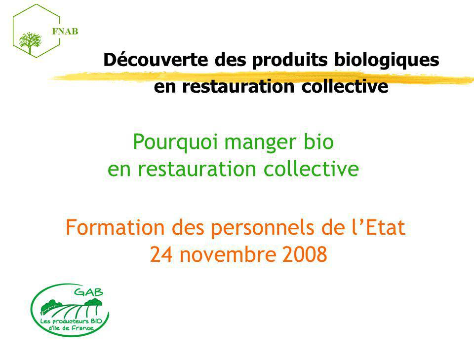 D couverte des produits biologiques en restauration for Agent en restauration collective