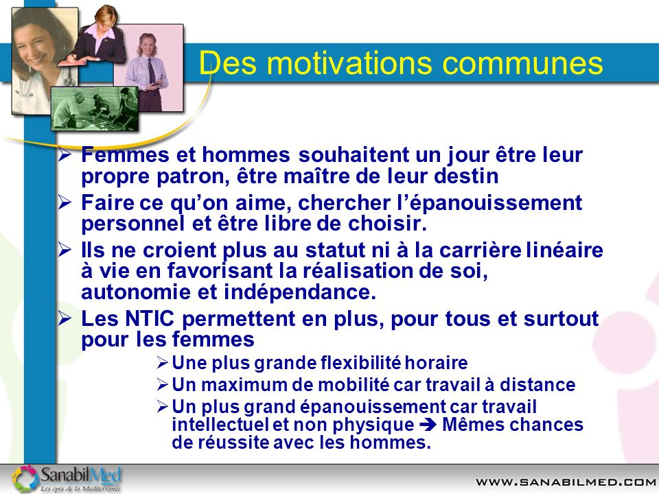 Des motivations communes