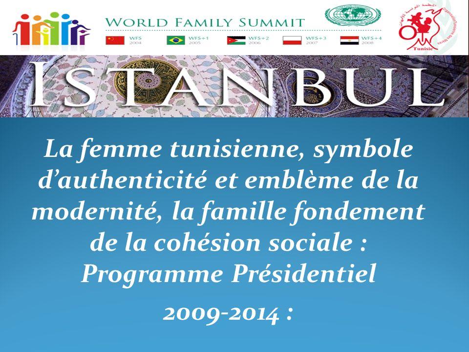 La femme tunisienne, symbole d'authenticité et emblème de la modernité, la famille fondement de la cohésion sociale : Programme Présidentiel