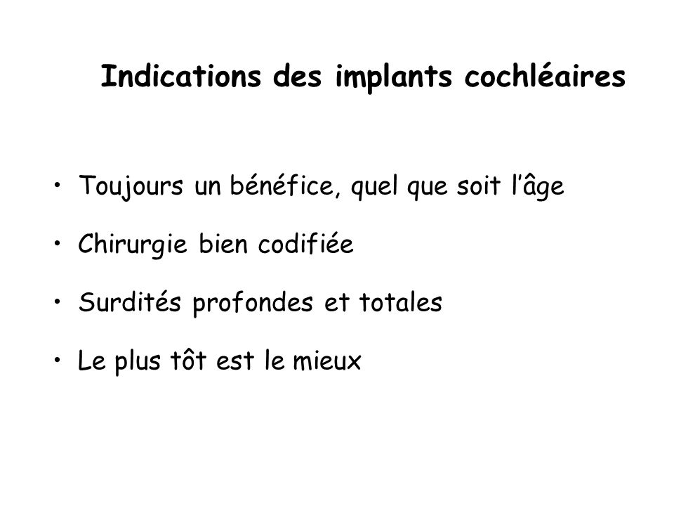 Indications des implants cochléaires