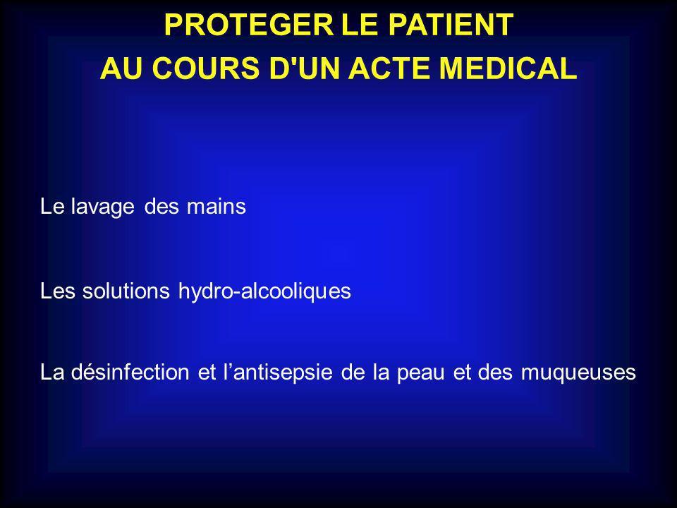 AU COURS D UN ACTE MEDICAL