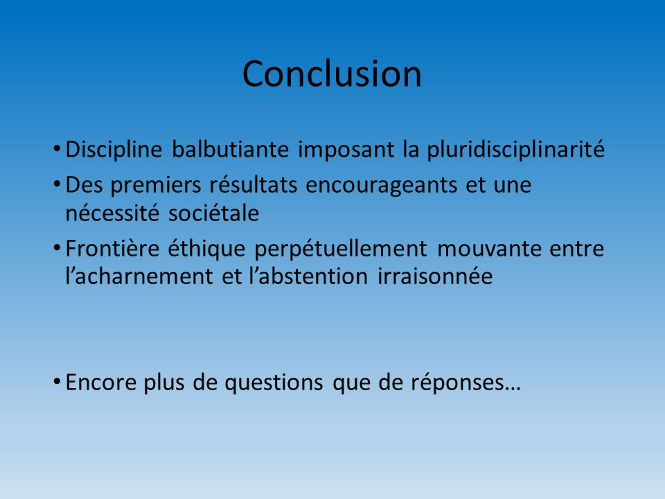 Conclusion Discipline balbutiante imposant la pluridisciplinarité