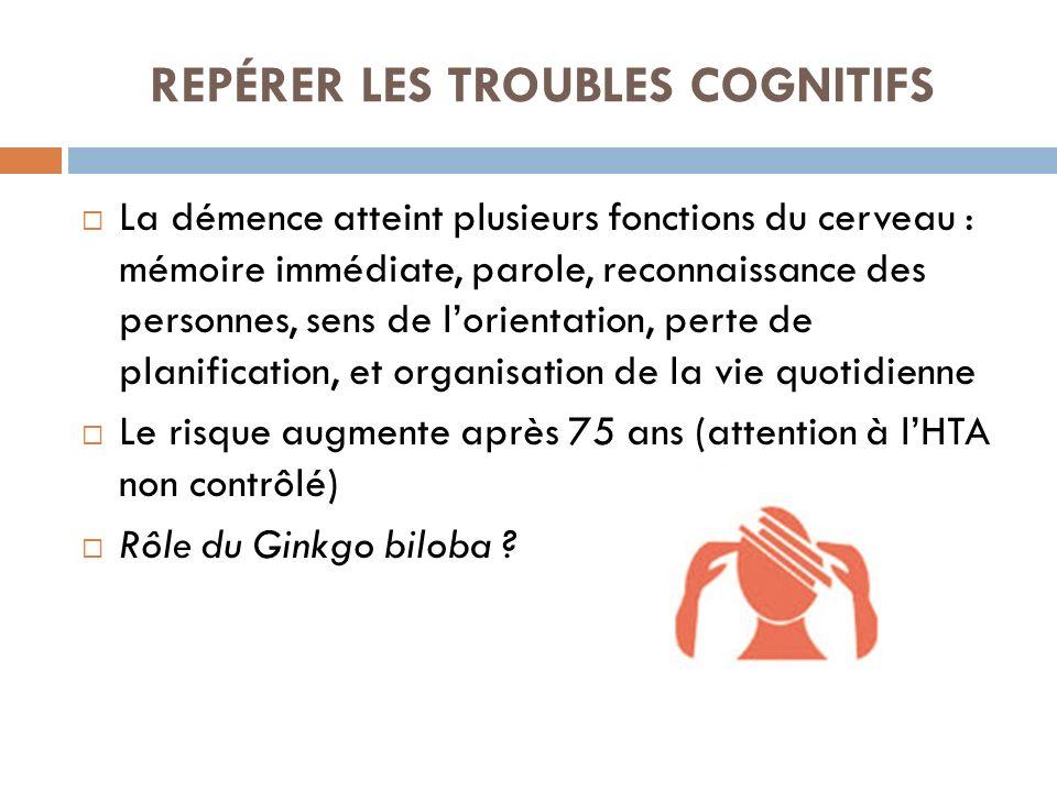 REPÉRER LES TROUBLES COGNITIFS
