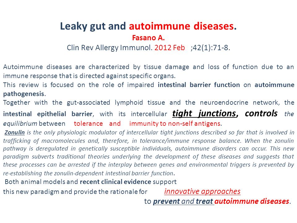 Leaky gut and autoimmune diseases.
