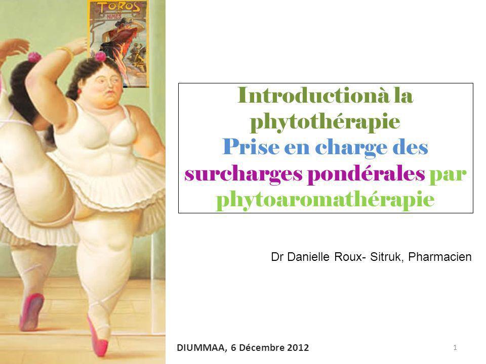 Introductionà la phytothérapie Prise en charge des surcharges pondérales par phytoaromathérapie