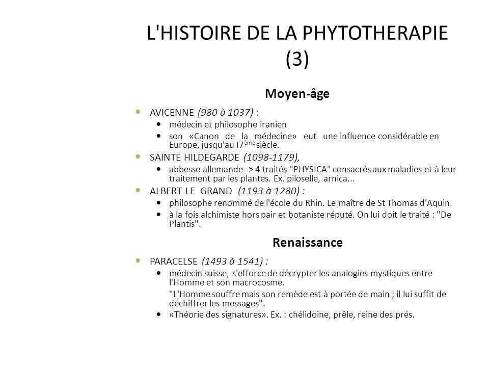 L HISTOIRE DE LA PHYTOTHERAPIE (3)