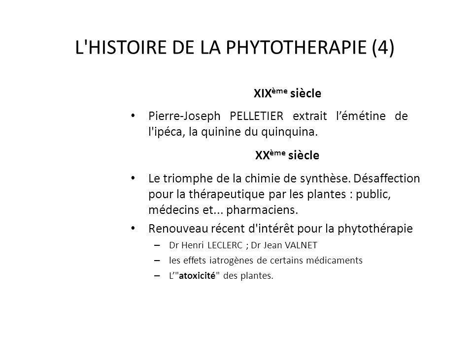 L HISTOIRE DE LA PHYTOTHERAPIE (4)
