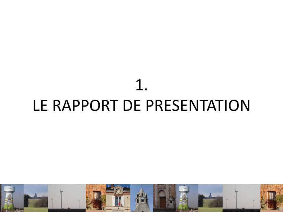 1. LE RAPPORT DE PRESENTATION