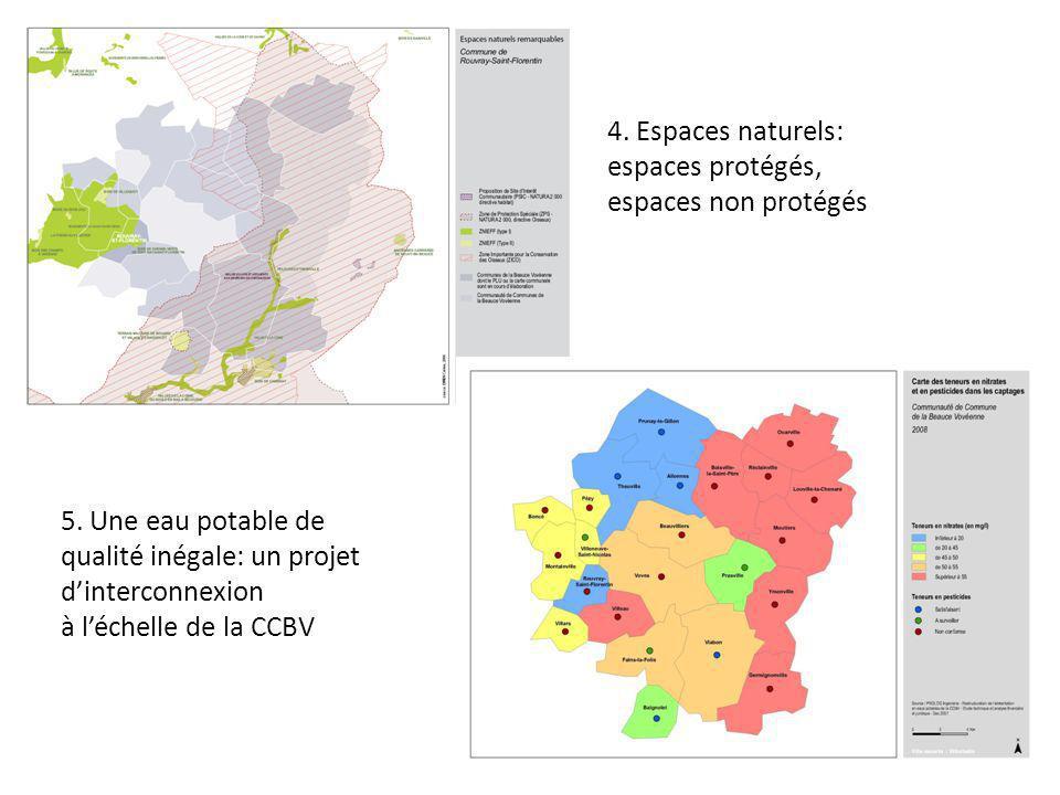 4. Espaces naturels: espaces protégés, espaces non protégés. 5. Une eau potable de. qualité inégale: un projet d'interconnexion.