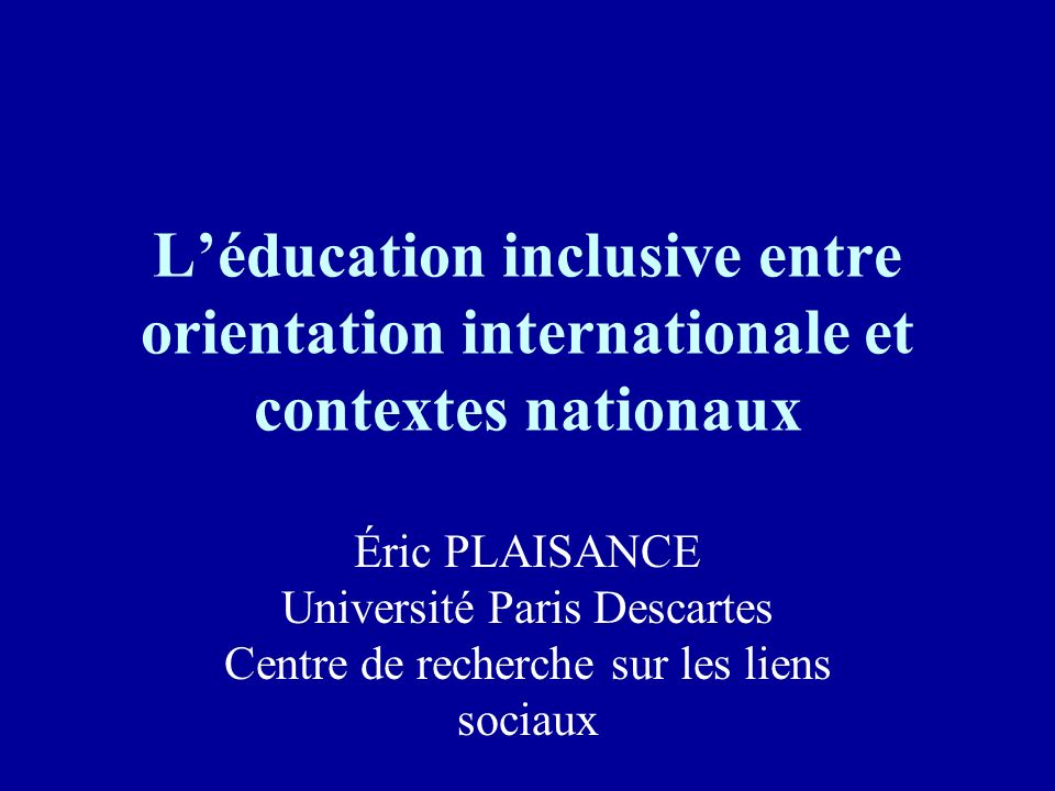 L'éducation inclusive entre orientation internationale et contextes nationaux