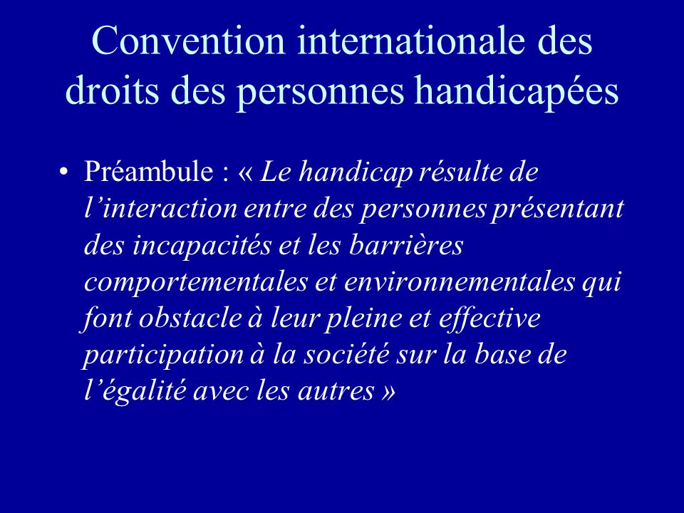 Convention internationale des droits des personnes handicapées