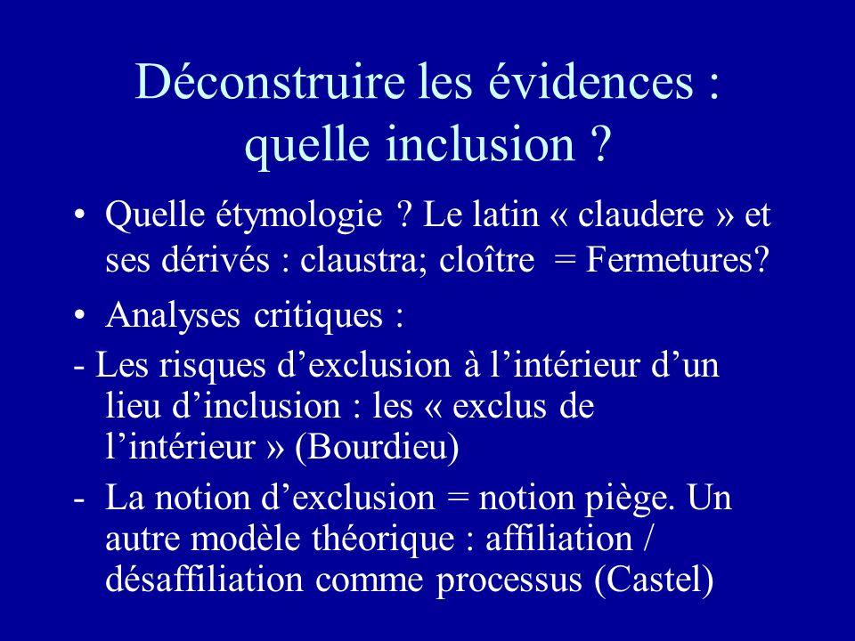 Déconstruire les évidences : quelle inclusion