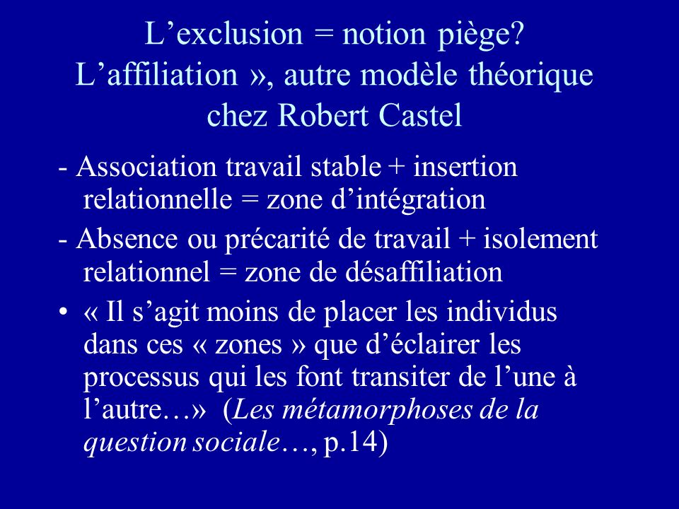 L'exclusion = notion piège