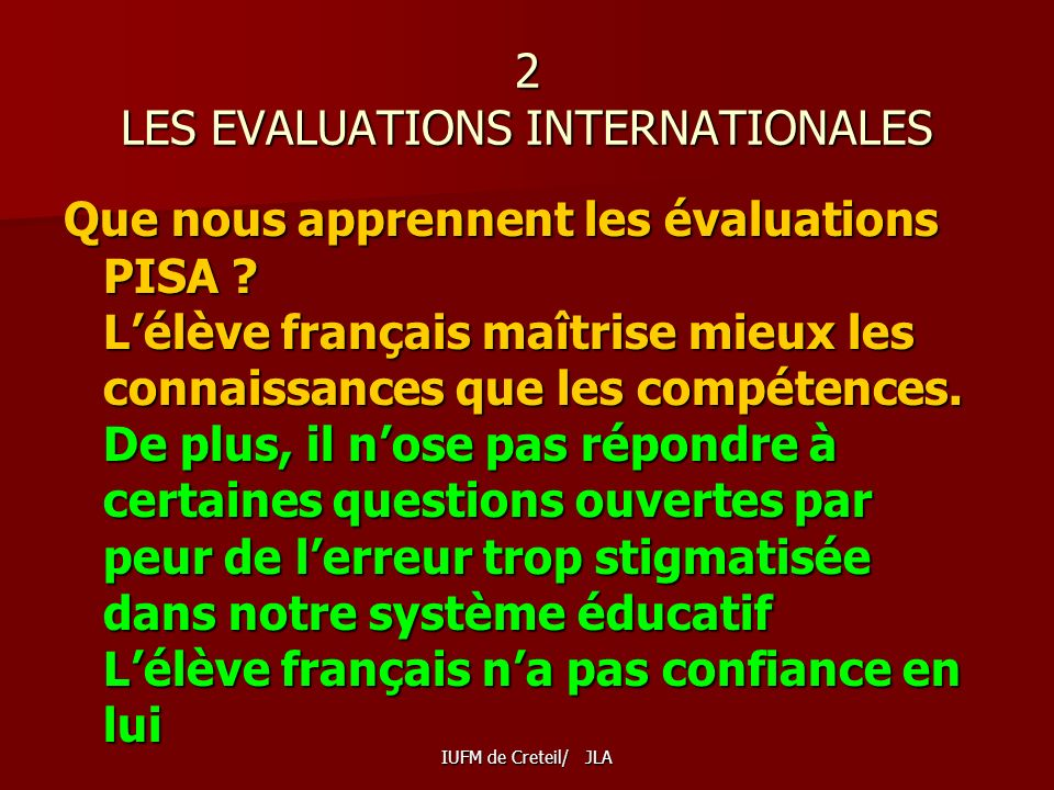 2 LES EVALUATIONS INTERNATIONALES